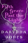 Fifth Grave Past the Light (Charley Davidson #5)