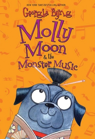 Molly Moon & the Monster Music