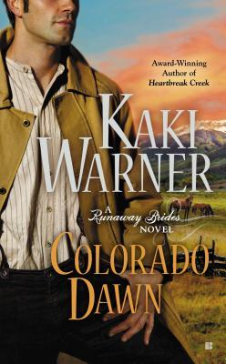 Colorado Dawn (Runaway Brides, #2)
