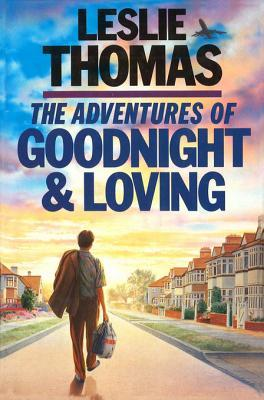The Adventures of Goodnight and Loving  - Leslie Thomas