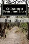Collection of Poetry and Prose: From Young Mystic