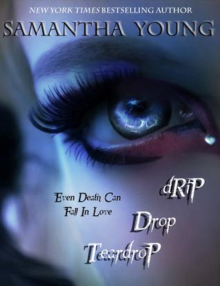 Drip Drop Teardrop (Drip Drop Teardrop, #1)