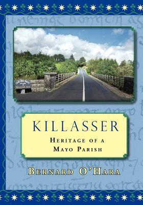 Goodreads Book Giveaway: Killasser by Bernard O'Hara