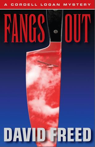 Fangs Out (A Cordell Logan Mystery, #2)  - David Freed