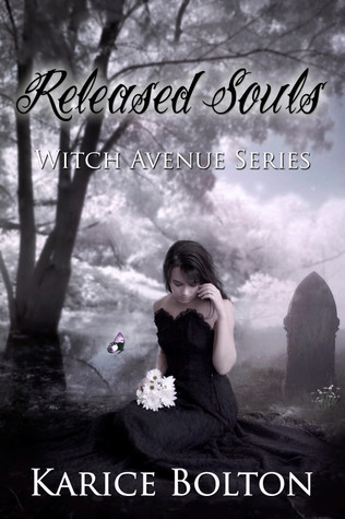 Released Souls (The Witch Avenue Series #3)