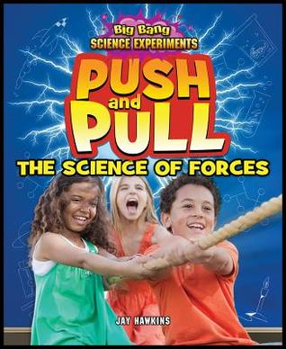 Push and Pull: The Science of Forces