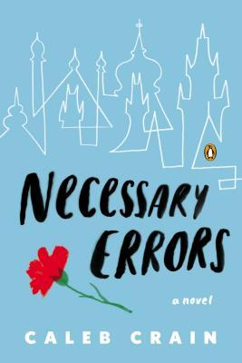 """Necessary Errors"" by Caleb Crain"