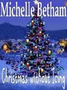 Christmas without Icing (A Novella)