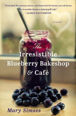 REVIEW: The Irrisistible Blueberry Bakeshop & Cafe, by Mary Simses