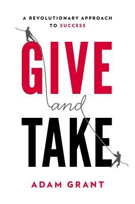 https://www.goodreads.com/book/show/16158498-give-and-take