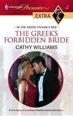 Greek's Forbidden Bride (Harlequin Presents Extra Series
