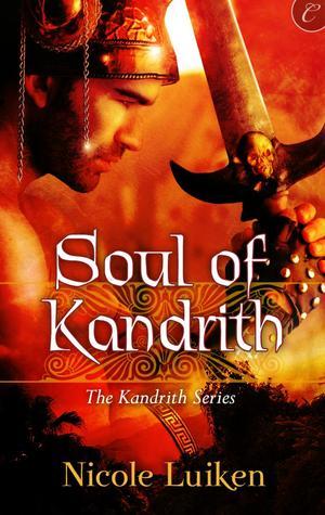 Soul of Kandrith (Kandrith, #2)  - Nicole Luiken