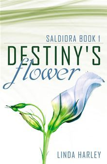 Destiny's Flower (Saldiora Book 1)