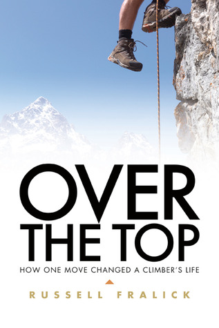 Over the Top by Russell Fralick