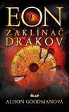 Eon: Zaklínač drakov (Eon #1)