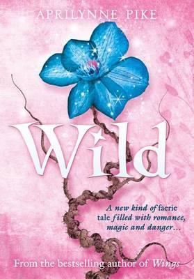Wild (Wings, #3)