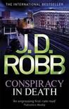 Conspiracy in Death (In Death #8)