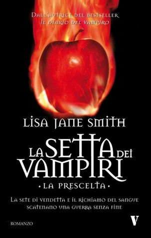 La Prescelta. La Setta dei Vampiri