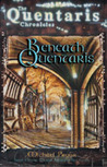 Beneath Quentaris: Quentaris Chronicles