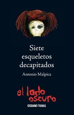 Siete esqueletos decapitados/ Seven Beheaded Skeletons
