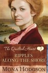 Ripples Along the Shore (Quilted Hearts, #3)