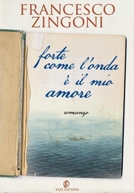 Forte come l'onda è il mio amore