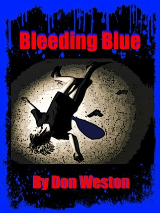 Bleeding Blue by Don Weston