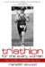 Triathlon for the Every Woman by Meredith Atwood