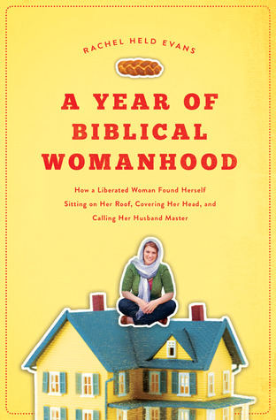 A Year of Biblical Womanhood cover