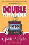 Double Whammy (A Davis Way Mystery, #1)