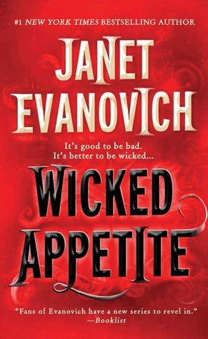 Book Review – Wicked Appetite (Lizzy & Diesel #1) by Janet Evanovich