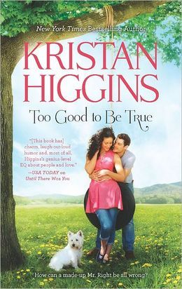 Review: Too Good to Be True by Kristan Higgins