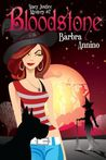 Bloodstone by Barbra Annino