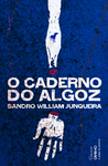 O Caderno do Algoz