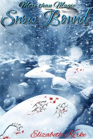 Snow Bound (More than Magic, #2)