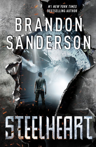 Book cover for Brandon Sanderson's Steelheart on Goodreads