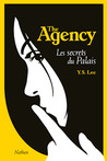 Les secrets du Palais (The Agency, #3)