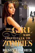 The Girl Who Could Talk to Zombies