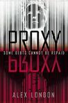 Proxy (Proxy, #1)