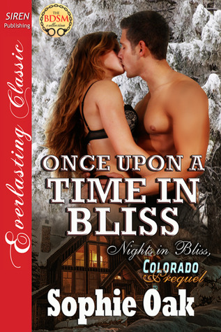 Once Upon a Time in Bliss (Nights in Bliss, Colorado #8)