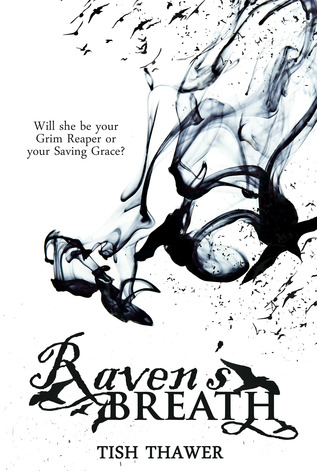 Raven's Breath by Tish Thawer