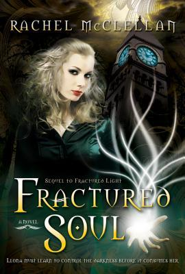 Fractured Soul (Fractured Light, #2)