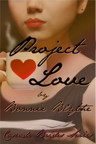 Project Love (Cascade Brides, #3)