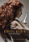 Ancestral (Rebecca Kean, #4)