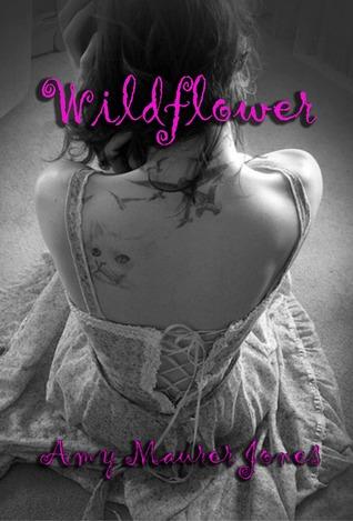 Wildflower (Wildflower, #1)