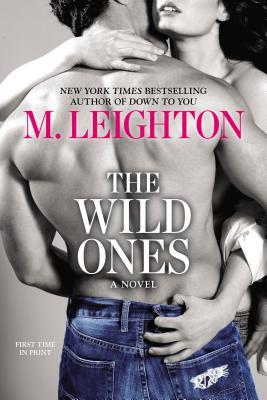 The Wild Ones (The Wild Ones, #1)