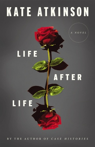 Early Review – Life After Life by Kate Atkinson