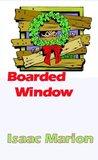 Boarded Window (Warm Bodies, #0.6)