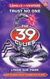 Trust No One (The 39 Clues: Cahills vs. Vespers, #5)