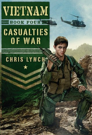 Casualties of War (Vietnam, #4)